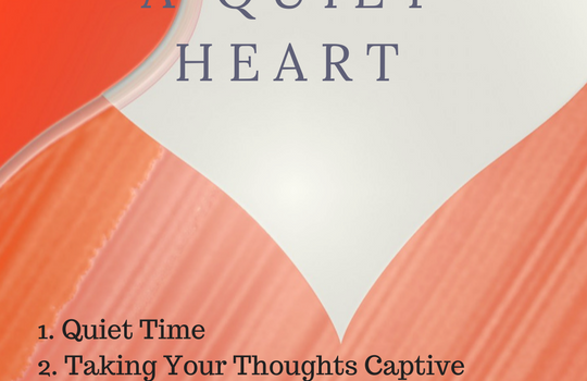 4 Practices for Developing a Quiet Heart & Rest Giveaway